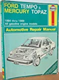 Ford Tempo and Mercury Topaz: Automotive Repair Manual