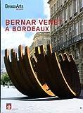 Bernar Venet a Bordeaux