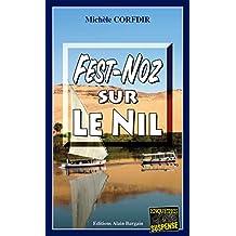 Fest-Noz sur le Nil: Un polar exotique (Enquêtes & Suspense)