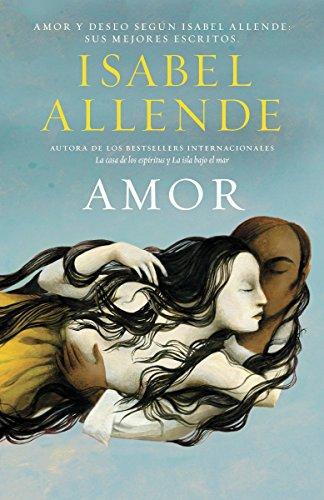 Amor = Love por Isabel Allende