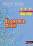 Economie - Droit - 2e/ 1re/ Term Bac Pro