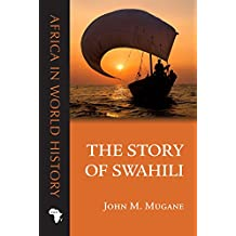 Story of Swahili (Ohio Africa in World History)