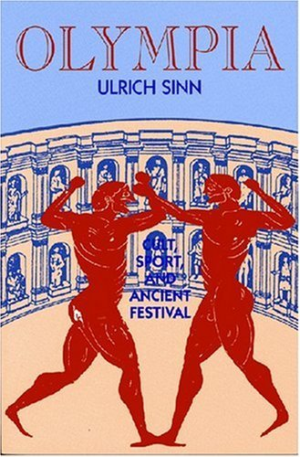 olympia-cult-sport-and-ancient-festival-by-ulrich-sinn-2000-08-31