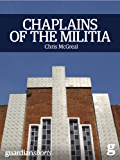 Chaplains of the Militia: The tangled story of the Catholic church during Rwanda's genocide (Guardian Shorts Book 12)