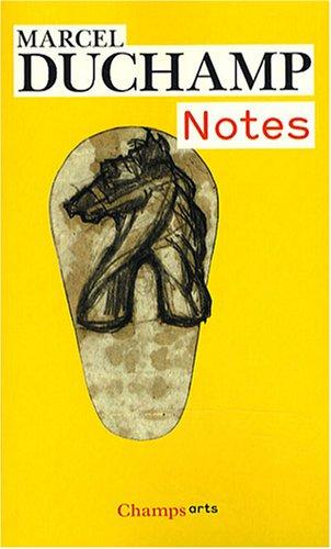 Notes par Marcel Duchamp