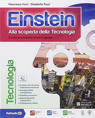 Einstein tecnologia. Con competenze-Disegno-Tavole. Con e-book. Con espansione online. Per la Scuola media