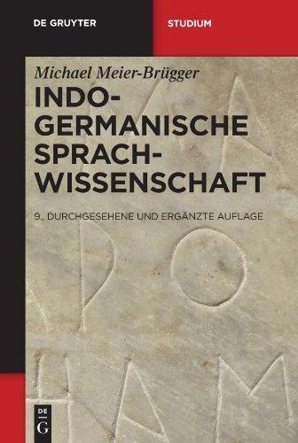 Indogermanische Sprachwissenschaft (de Gruyter Studium) (German Edition) by Michael Meier-Brügger (2010-10-27)