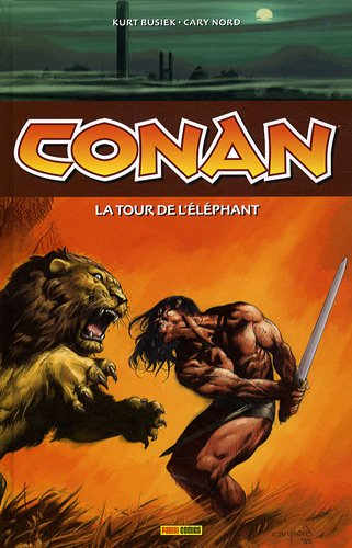 Conan : La tour de l'éléphant par Kurt Busiek, Cary Nord