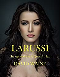 Larussi: The Appendix to A Queen's Heart