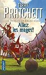 Les Annales du Disque-Monde, Tome 33 : Allez les Mages par Pratchett
