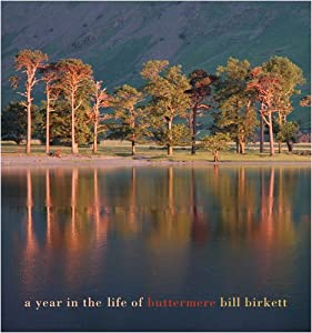 A Year in the Life of Buttermere by Bill Birkett