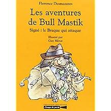 Les Aventures de Bull-Mastik