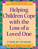 Helping Children Cope with the Loss of a Loved One: A Guide for Grown Ups