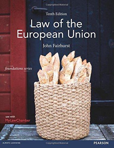 Law of the European Union (Foundation Studies in Law Series) por Fairhurst John