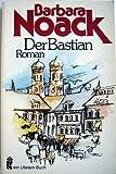 Der Bastian - Barbara Noack