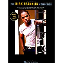 The Kirk Franklin Collection: Piano / Vocal / Guitar