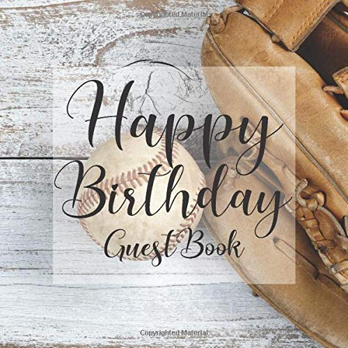Happy Birthday Guest Book: Rustic Baseball Glove Sport -Signing Celebration Guest Book w/ Photo Space Gift Log-Party Event Reception Visitor Advice ... Memories-Unique Accessories Idea Scrapboo