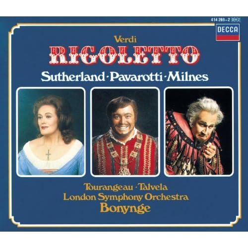"Verdi: Rigoletto / Act 2 - ""Cortigiani, vil razza dannata...Ebben piango"""