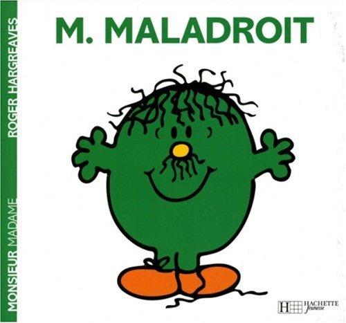 "<a href=""/node/12255"">Monsieur Maladroit</a>"