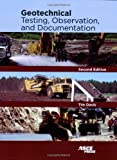 Geotechnical Testing, Observation, and Documentation by Tim Davis (2008-07-31)