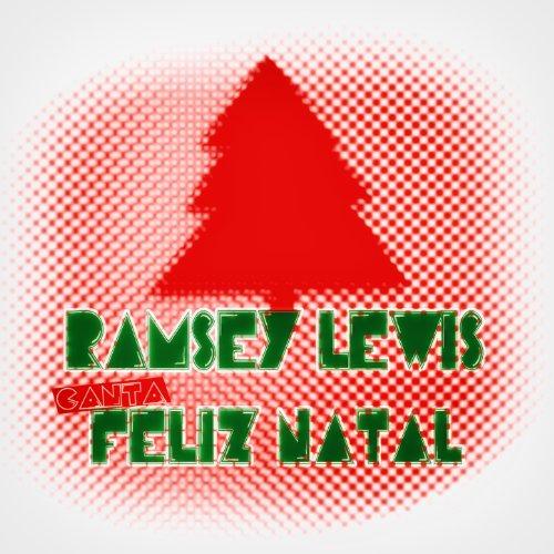 Ramsey Lewis Canta Feliz Natal