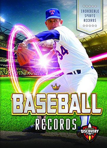Baseball Records (Incredible Sports Records) por Allan Morey