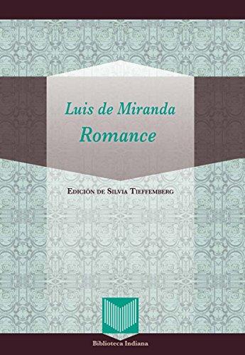Romance: Edición de Silvia Tieffemberg (Biblioteca Indiana nº 38)
