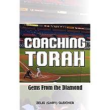 Coaching Torah: Gems From the Diamond (English Edition)