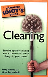 Complete Idiot's Guide to Cleaning (Complete Idiot's Guides (Lifestyle Paperback))