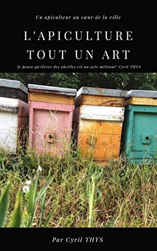 Couverture du livre L'apiculture tout un art