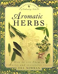 Aromatic Herbs: How to Use Them in Cooking and Seasoning Foods
