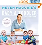 Neven Maguire's Complete Baby and Tod...