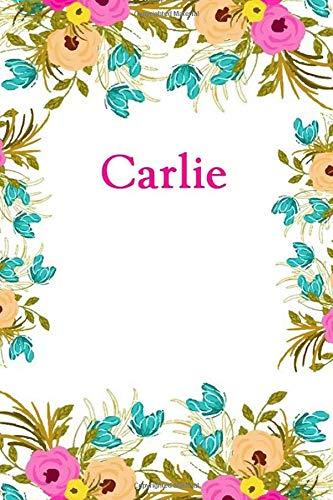 Carlie: Carlie Journal Diary Notebook - Carlie Platform