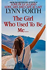 The Girl Who Used To Be Me Paperback