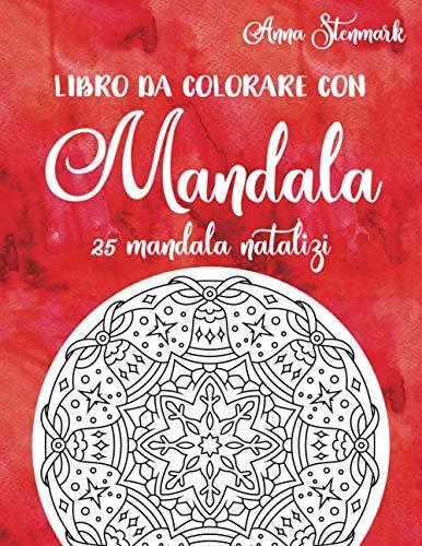 Libro da colorare con mandala: 25 mandala natalizi: il libro rosso