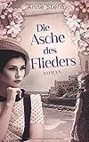 Die Asche des Flieders - Anne Stern