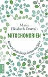 Mitochondrien: Aktivieren Sie die Ene...