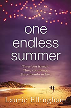 One Endless Summer: Heartwarming and poignant the perfect beach read by [Ellingham, Laurie]