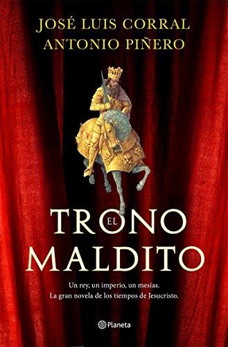 El trono maldito por Antonio Piñero Saenz