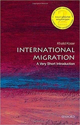 International Migration: A Very Short Introduction (Very Short Introductions) (Internationale Migration)