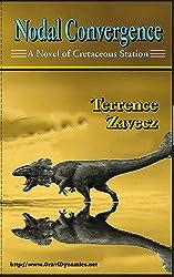 Nodal Convergence (Cretaceous Station Book 1)