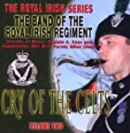 Cry of the Celts (Royal Irish