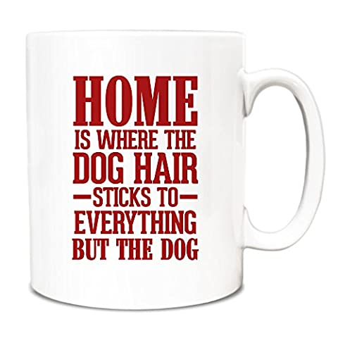 Red Home is where the dog hair sticks to everything but the dog Mug A083