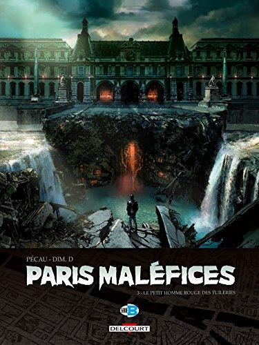 Paris Maléfices T3 - Le Petit Homme rouge des Tuileries