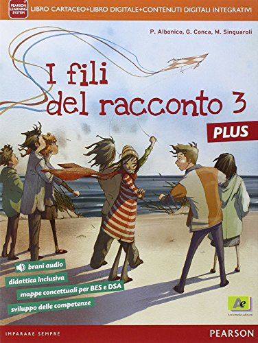 Fili del racconto plus. Per la Scuola media. Con e-book. Con espansione online: 3