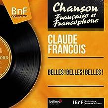 Belles ! Belles ! Belles ! (feat. Christian Chevallier et son orchestre) [Mono Version]