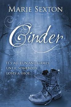 Cinder: A CinderFella Story (English Edition) par [Sexton, Marie]