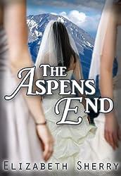 The Aspens End (The Aspen Series Book 4)