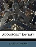 Adolescent Fantasy