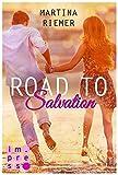 Road to Salvation (Herzenswege, Band 3)